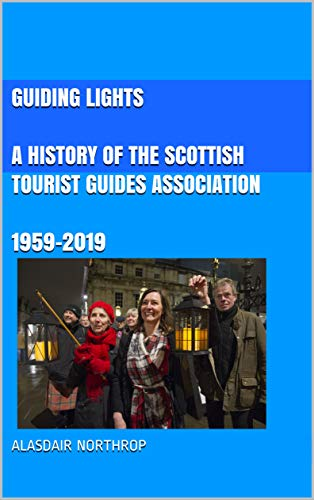 cover for A History of the Scottish Tourist Guides Association
